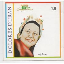 Cd Dolores Duran - Mpb Compositores = Maria Creuza - Maysa