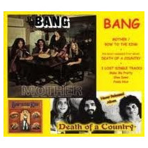 Cd - Bang - Mother Bow To The King + Death Of - Hard Rock