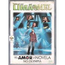 Dvd Limao Com Mel 2005 Um Amor De Novela