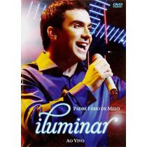 Dvd Padre Fabio De Melo Iluminar Original + Frete Grátis