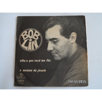 Bob Lin 1967 Olha O Que Você Me Fêz - Compacto/ Ep