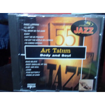 Cd Jazz Art Tatum Body And Soul - Ediciones Del Prado