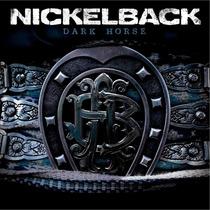 Cd Nickelback Dark Horse R$ 24,90+frete