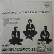 Tamba Trio Compacto 7 Avanço + Garota De Ipanema + Rio