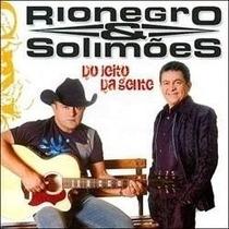 Cd Rionegro & Solimões Do Jeito Da Gente Digipack,novo