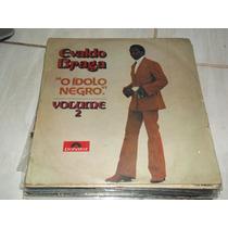 Lp Evaldo Braga O Idolo Negro Volume 2 Disco De Vinil