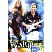 Dvd Banda Calypso Pelo Brasil Original + Frete Grátis