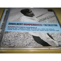 Cd Engelbert Humperdinck: The Collection - Original Novo!
