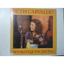 Disco De Vinil Lp Beth Carvalho Nos Botaquins Da Vida Lindoo