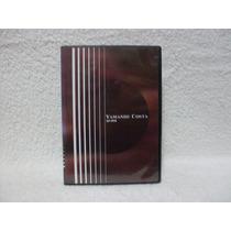 Dvd Original Yamandú Costa- Ao Vivo