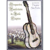 Dvd Orquestra Paulistana De Viola Caipira - Ao Vivo No
