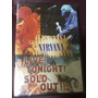 Dvd Nirvana Live Tonight Sold Out( Lacrado)