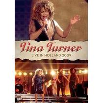 Dvd Tina Turner Live In Holland (2009) - Novo Lacrado