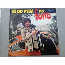 Lp Disco Vinil Zé Do Peba - No Forró