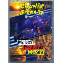 Dvd Charlie Brown Jr - Música Popular Caiçara - Novo***
