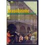 Dvd Brasileirinho - Grandes Encontros Do Choro Contemporâneo
