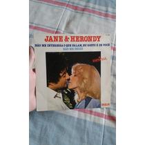 Compacto Jane E Herondy - Não Me Interessa O Que Falam Eu Go