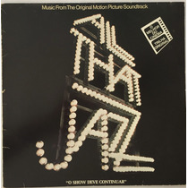 All That Jazz - From The Original Motion Picture Soundtrack