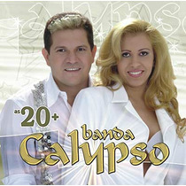Cd Banda Calypso - As 20+ * Frete Grátis *