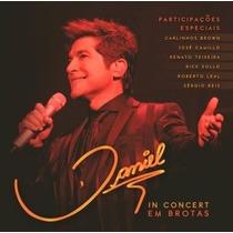Cd Daniel In Concert Em Brotas Duplo (2 Cd Original Lacrado)
