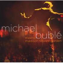 Cd+ Dvd Michael Buble - Meets Madiso Square Garden (966834)