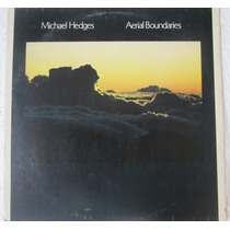Lp Michael Hedges Aerial Boundaries 1987 Windhan Hill