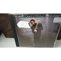 Robert Cray Strong Persuader Cd