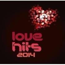 Cd Love Hits 2014 - Lacrado - Som Livre
