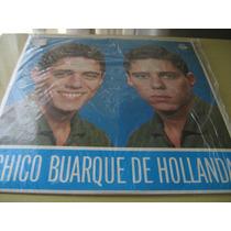 Lp Vinil Chico Buarque De Hollanda - Raro / Novíssimo!