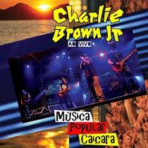 Dvd Show Charlie Brown Jr. - Música Popular Caiçara Hd