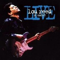 Cd Live In Concert - Lou Reed - Original Importado