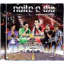 Cd Villa Mix Noite E Dia Ao Vivo Em Goiania Jorge E Mateus