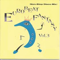 Eurobeat Fantasy Vol. 3 Non Stop Mix