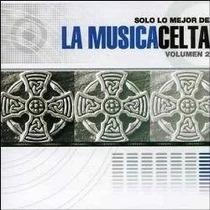 Cd O Melhor Da Música Celta Vol. 2 - 1ª Edição 2003 Lacrado