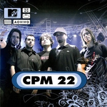 Mtv Ao Vivo Cpm 22 (music Pac)