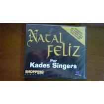 Cd Kades Singers Raríssimo - Feliz Natal Rev. Shopping Music