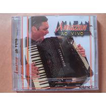 Amazan- Cd Ao Vivo- 2000- Original- Semi Novo!