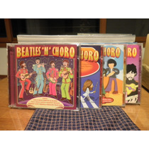 Cd Beatles N Choro Vol. 1, 2, 3 E 4 - Venda Do Lote