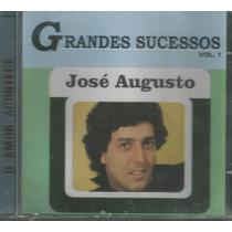 Cd - José Augusto - Grandes Sucessos - Lacrado