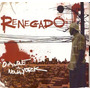 Cd Renegado - Do Oiapoque A Nova York
