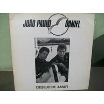 Lp. João Paulo E Daniel Desejo De Amar Mix Promocional 1991