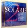 Cd Solaris - Solaris Volume 2 ( New Age )