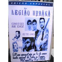 Legião Urbana-como Se Diz Eu Te Amo - Especial Da Band