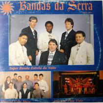 Lp - Bandas Da Serra - Série Azul