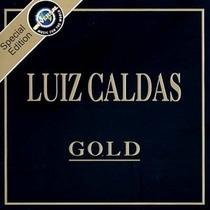 Cd-luiz Caldas-gold-special Edition-em Otimo Estado