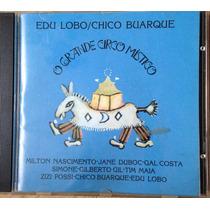 Cd O Grande Circo Místico - Chico Buarque & Edu Lobo (raro)