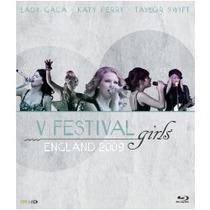 Bluray-v Festival Girls-england 2009-com Encarte Interno