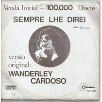 Compacto Simples / Wanderley Cardoso (1974) Sempre Lhe Direi