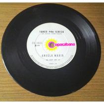 Compacto Angela Maria 1975 Tango Para Tereza Vinil Disco Ep