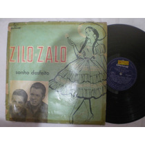 Lp - Zilo E Zalo / Sonho Desfeito / Chantecler Ch-3064